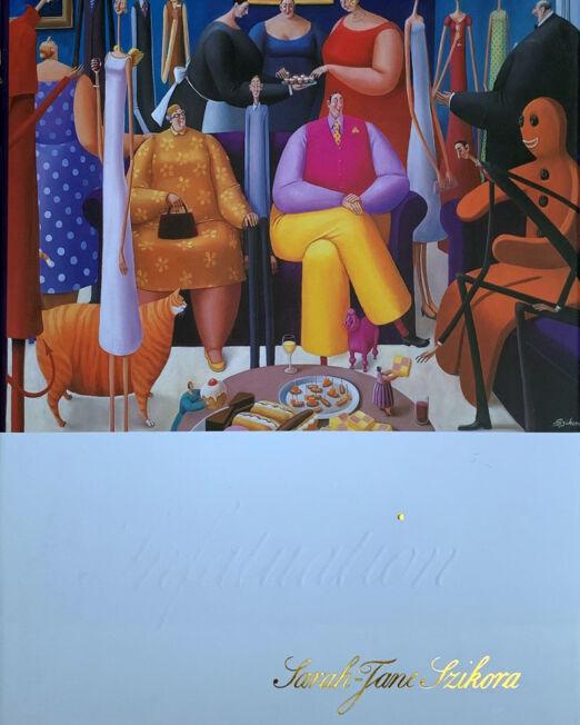 Sara Jane Szikora Infatuation Book (24 x 30cm)